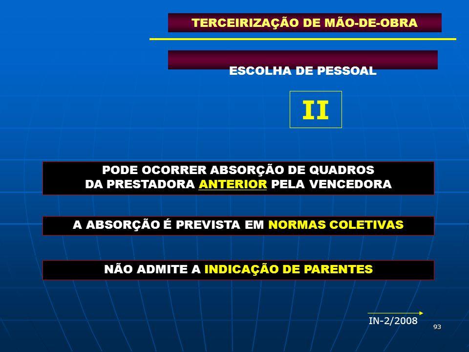 II TERCEIRIZAÇÃO DE MÃO-DE-OBRA ESCOLHA DE PESSOAL