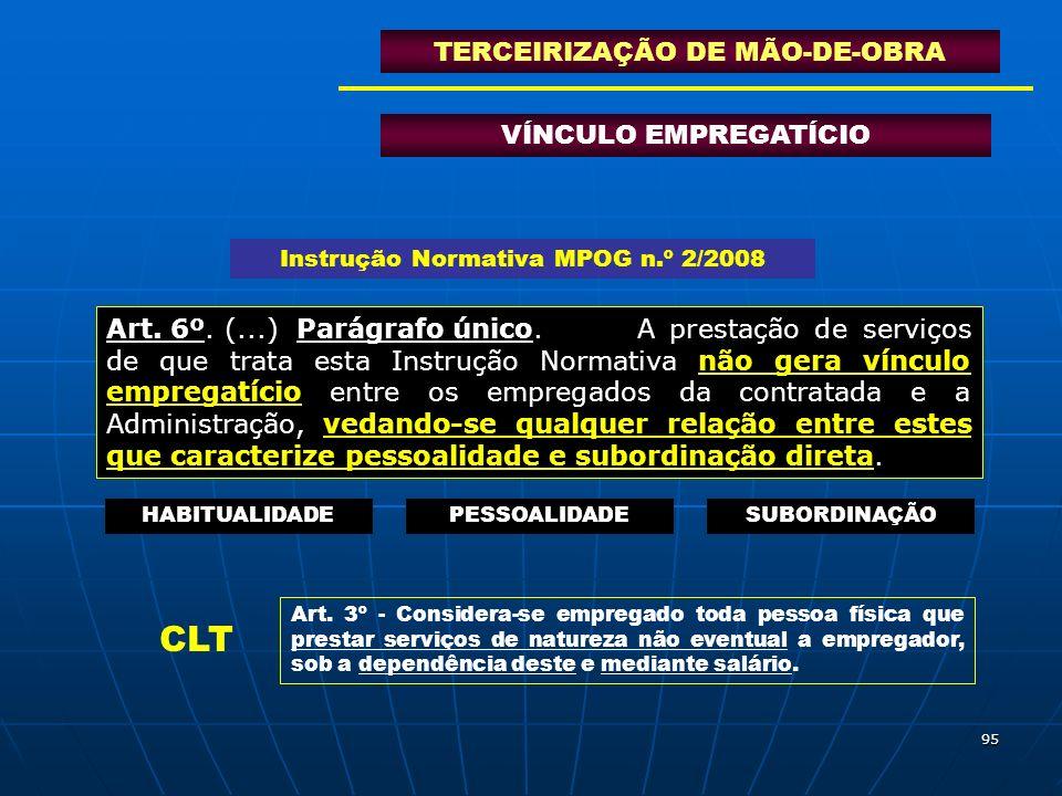 CLT TERCEIRIZAÇÃO DE MÃO-DE-OBRA VÍNCULO EMPREGATÍCIO