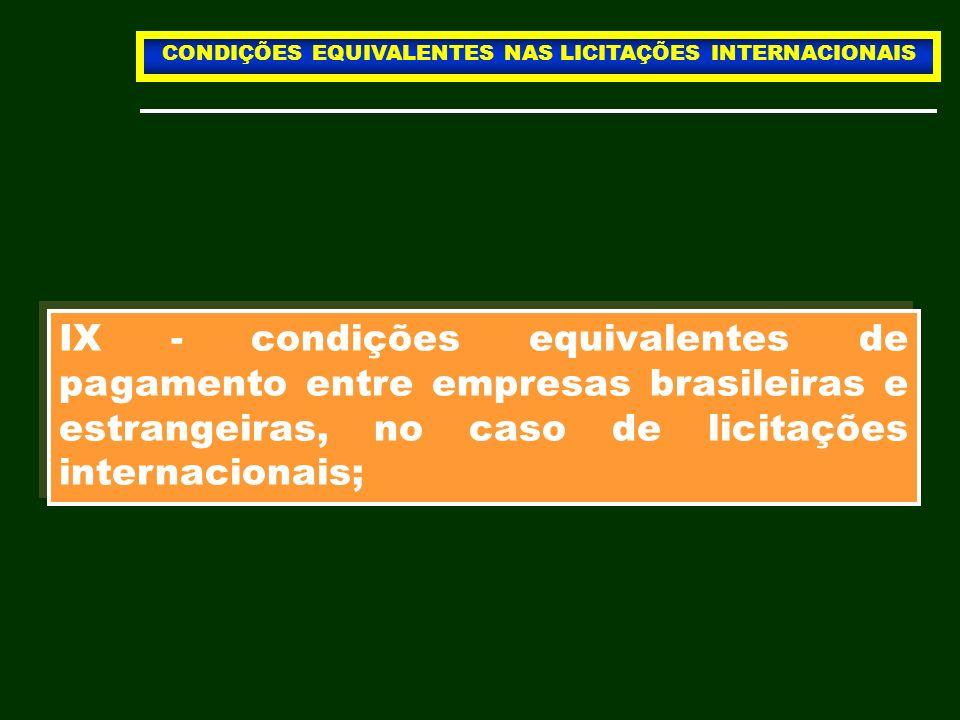 CONDIÇÕES EQUIVALENTES NAS LICITAÇÕES INTERNACIONAIS