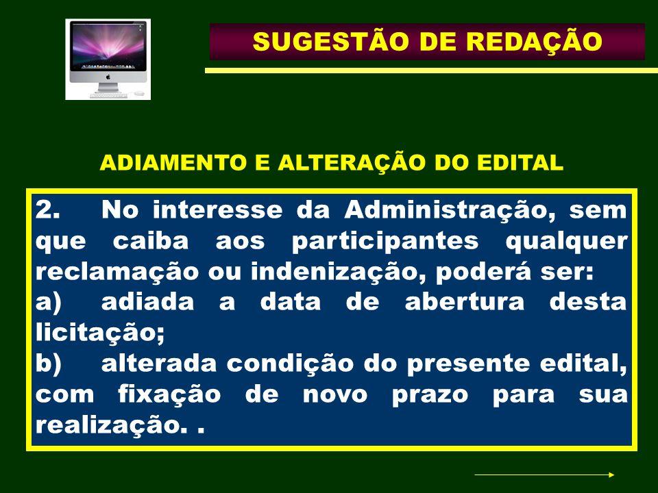 ADIAMENTO E ALTERAÇÃO DO EDITAL