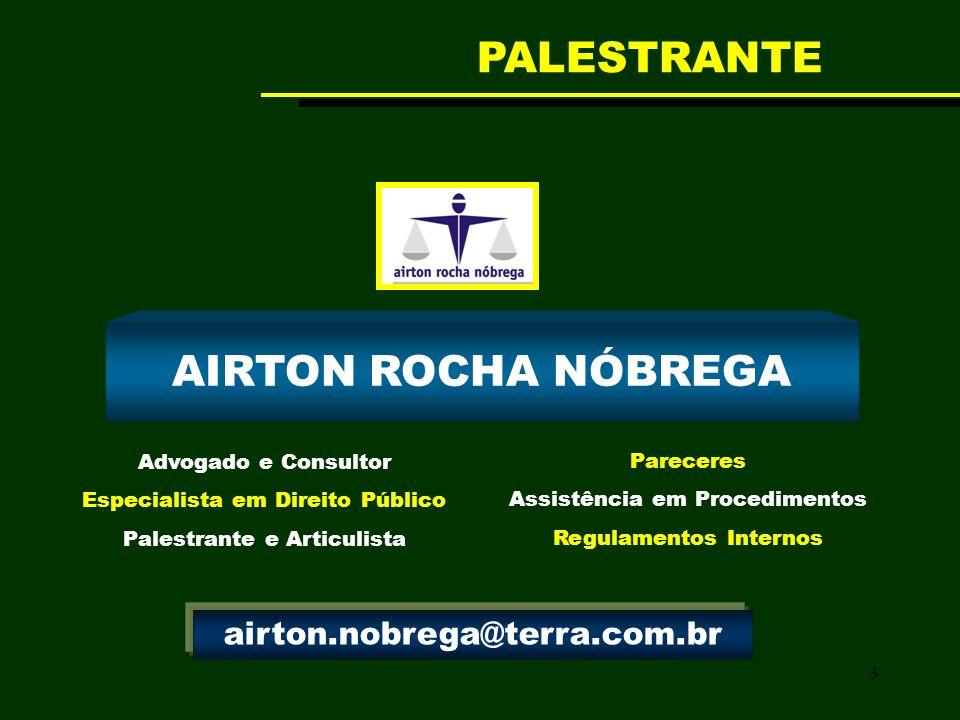 PALESTRANTE AIRTON ROCHA NÓBREGA airton.nobrega@terra.com.br