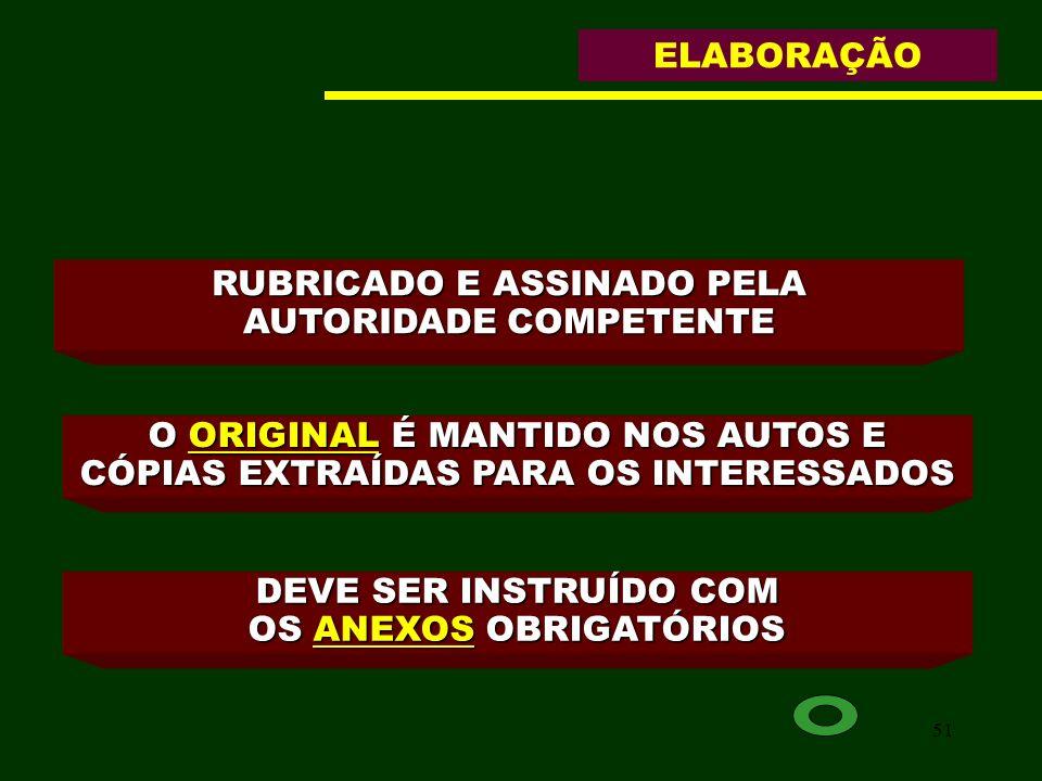 RUBRICADO E ASSINADO PELA AUTORIDADE COMPETENTE