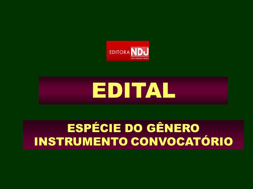 ESPÉCIE DO GÊNERO INSTRUMENTO CONVOCATÓRIO