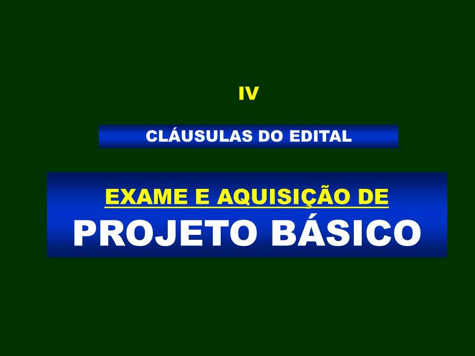 EXAME E AQUISIÇÃO DE PROJETO BÁSICO