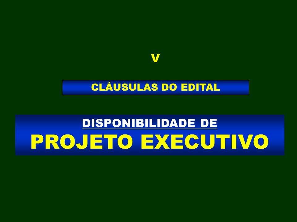 DISPONIBILIDADE DE PROJETO EXECUTIVO