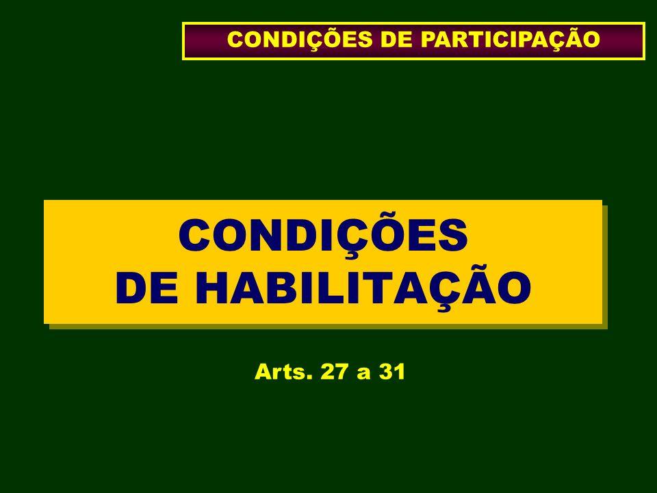 CONDIÇÕES DE HABILITAÇÃO