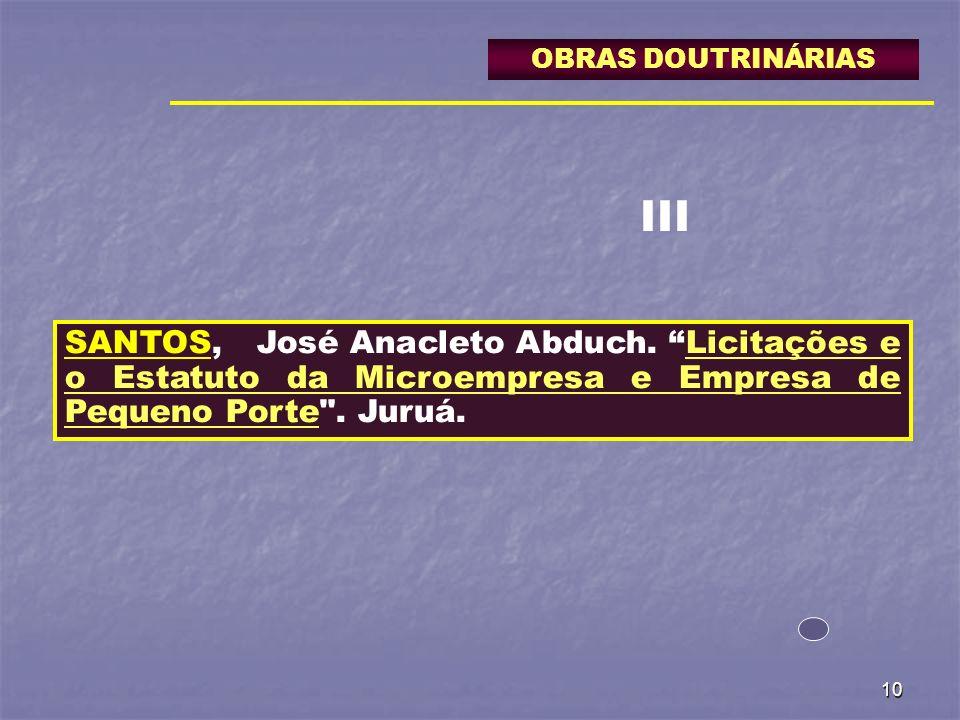 OBRAS DOUTRINÁRIAS III. SANTOS, José Anacleto Abduch.