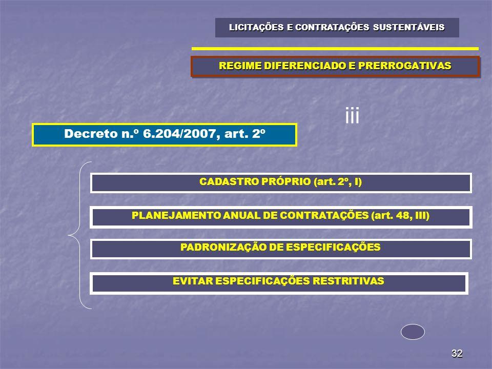 REGIME DIFERENCIADO E PRERROGATIVAS