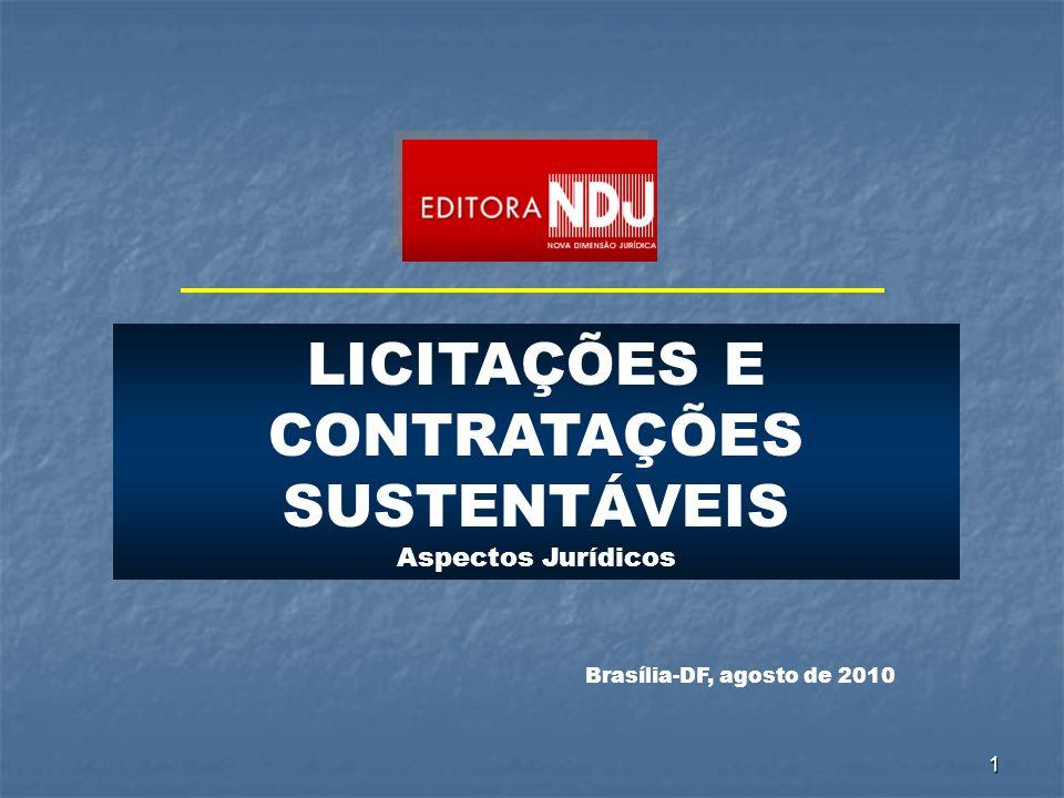 LICITAÇÕES E CONTRATAÇÕES SUSTENTÁVEIS Aspectos Jurídicos