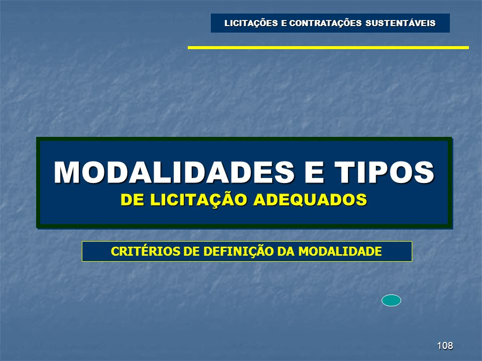 MODALIDADES E TIPOS DE LICITAÇÃO ADEQUADOS