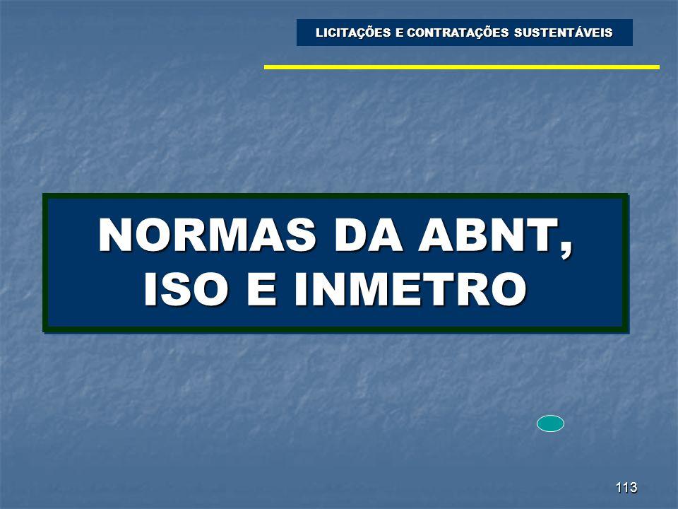 NORMAS DA ABNT, ISO E INMETRO