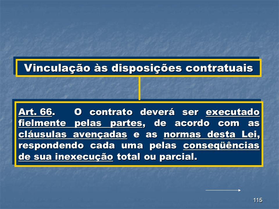 Vinculação às disposições contratuais