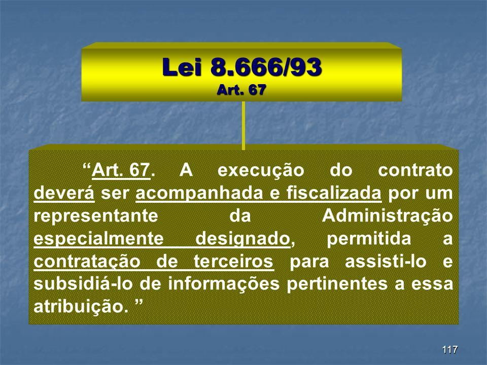 Lei 8.666/93 Art. 67