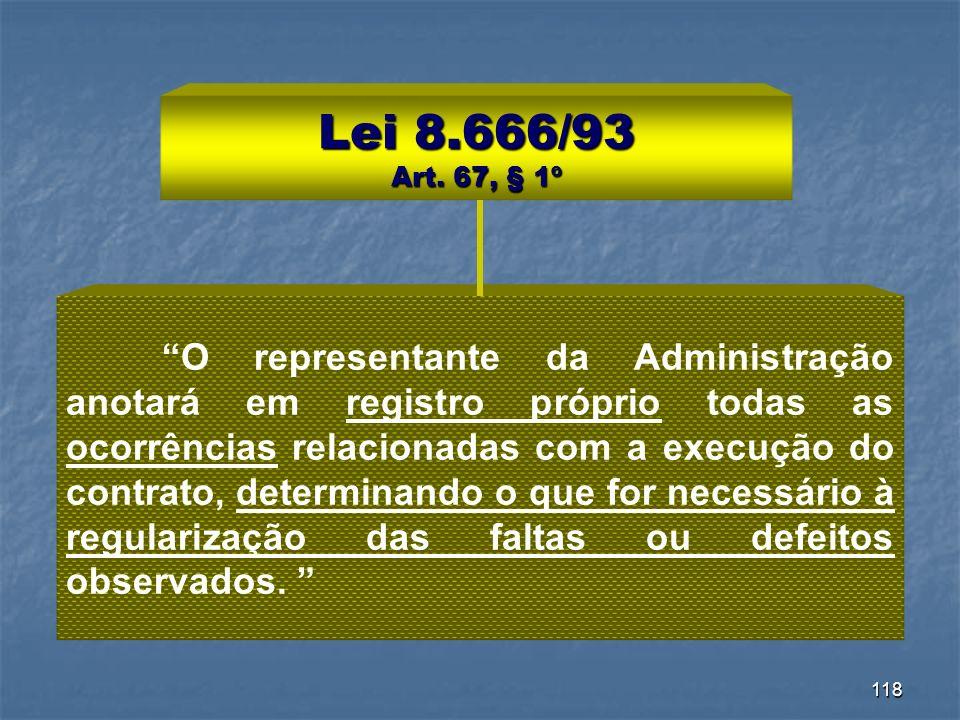 Lei 8.666/93 Art. 67, § 1º