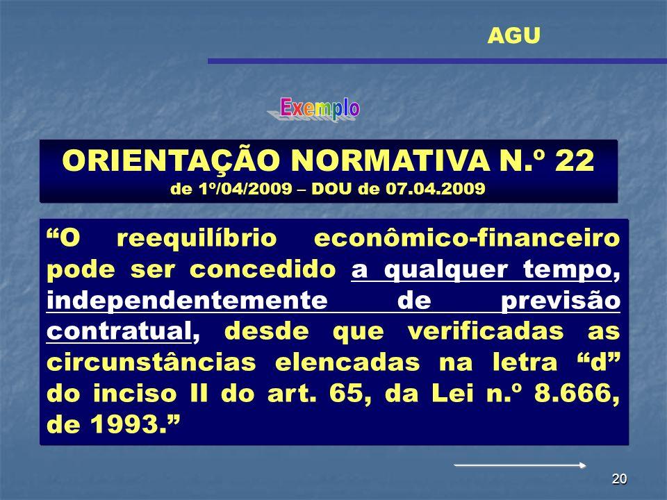 ORIENTAÇÃO NORMATIVA N.º 22 de 1º/04/2009 – DOU de 07.04.2009