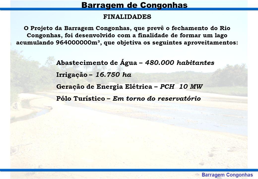 Barragem de Congonhas FINALIDADES