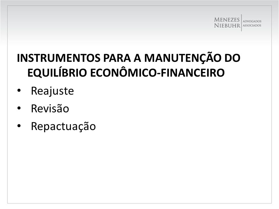 INSTRUMENTOS PARA A MANUTENÇÃO DO EQUILÍBRIO ECONÔMICO-FINANCEIRO