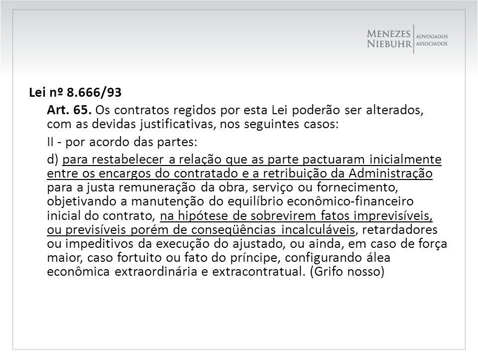 Lei nº 8.666/93 Art. 65.