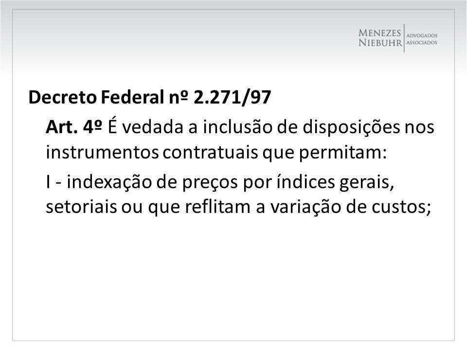 Decreto Federal nº 2. 271/97 Art