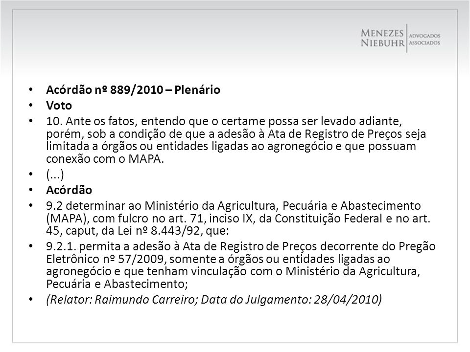 Acórdão nº 889/2010 – Plenário Voto.