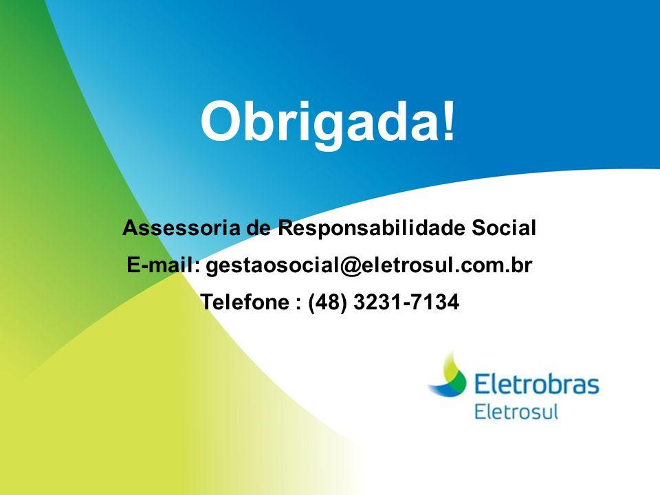Obrigada! Assessoria de Responsabilidade Social