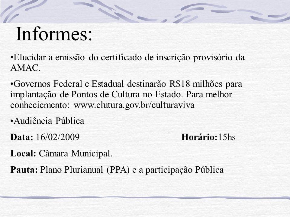 Informes: Elucidar a emissão do certificado de inscrição provisório da AMAC.