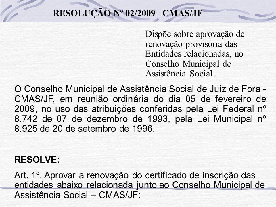 RESOLUÇÃO Nº 02/2009 –CMAS/JF