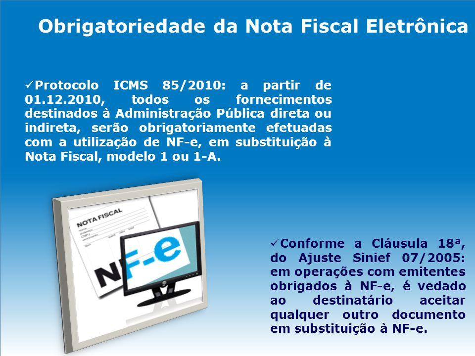 Obrigatoriedade da Nota Fiscal Eletrônica