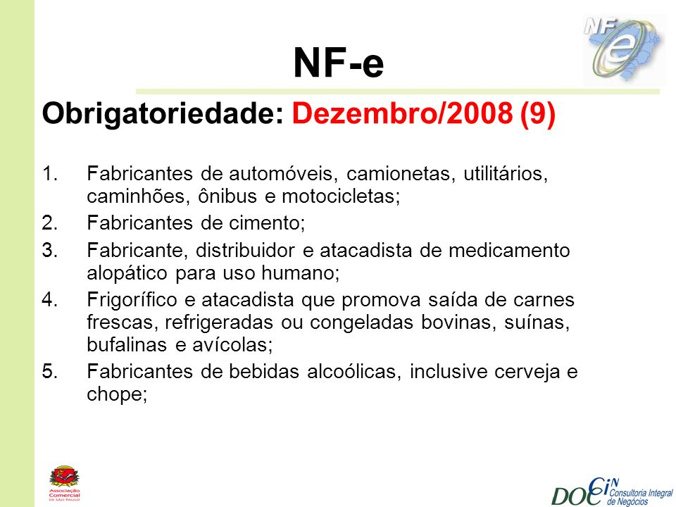 NF-e Obrigatoriedade: Dezembro/2008 (9)
