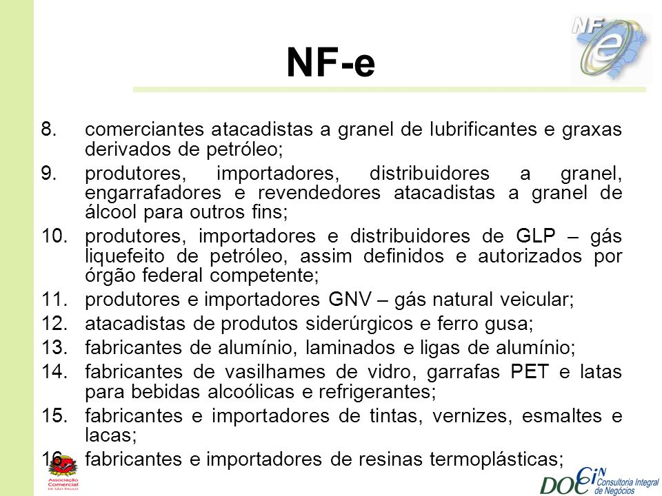 NF-e comerciantes atacadistas a granel de lubrificantes e graxas derivados de petróleo;