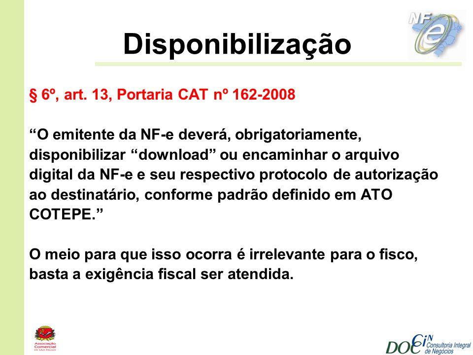 Disponibilização § 6º, art. 13, Portaria CAT nº 162-2008