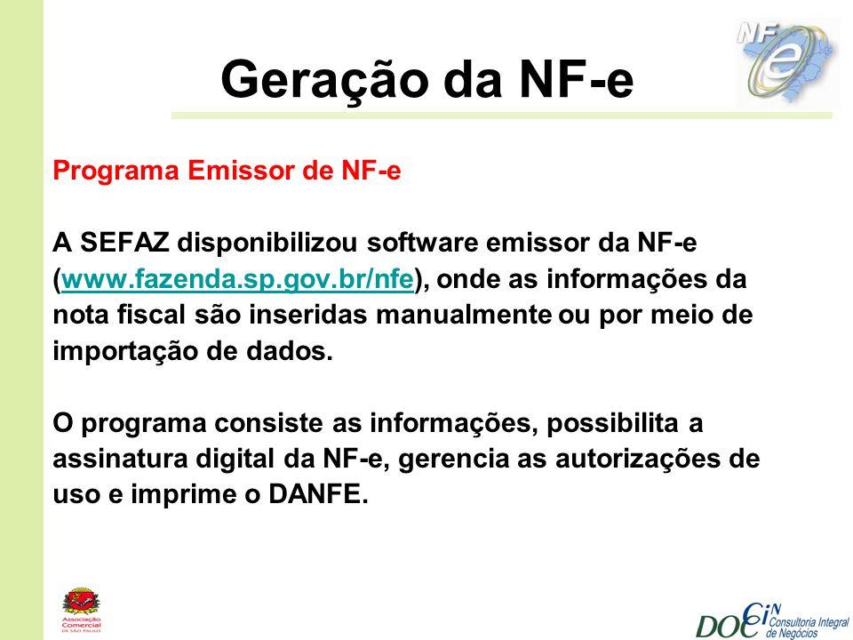 Geração da NF-e Programa Emissor de NF-e