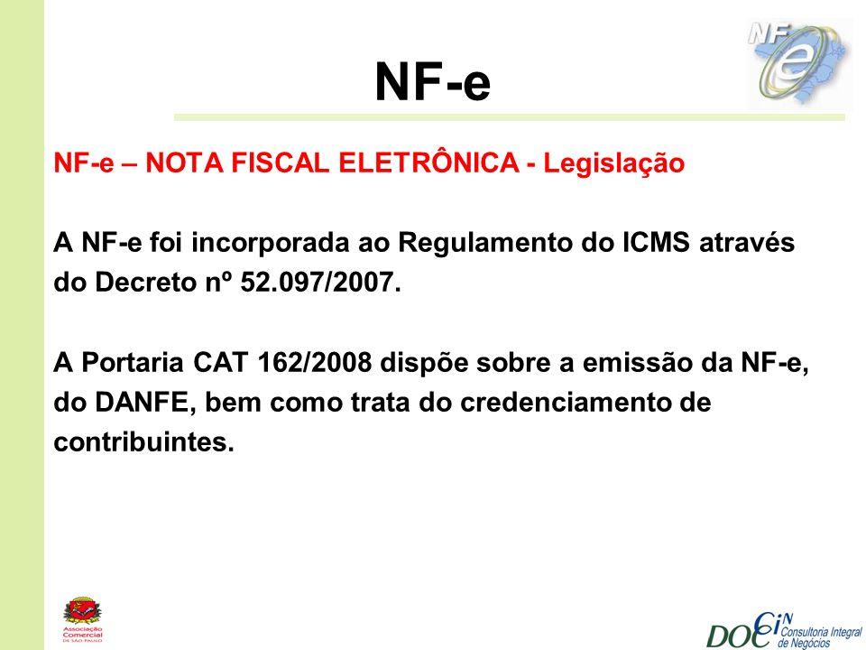 NF-e NF-e – NOTA FISCAL ELETRÔNICA - Legislação