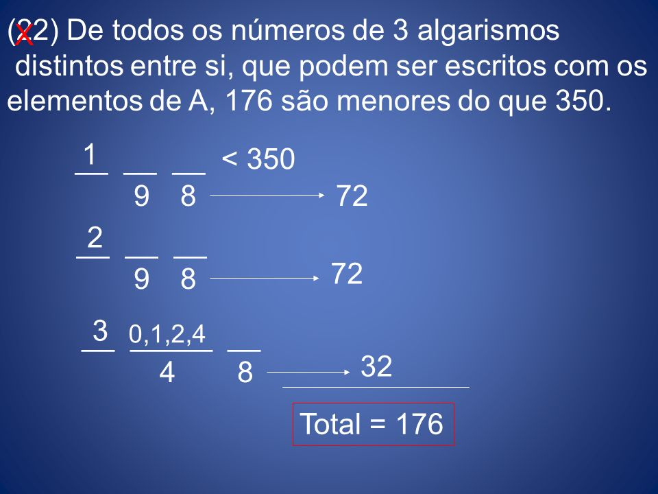 (22) De todos os números de 3 algarismos
