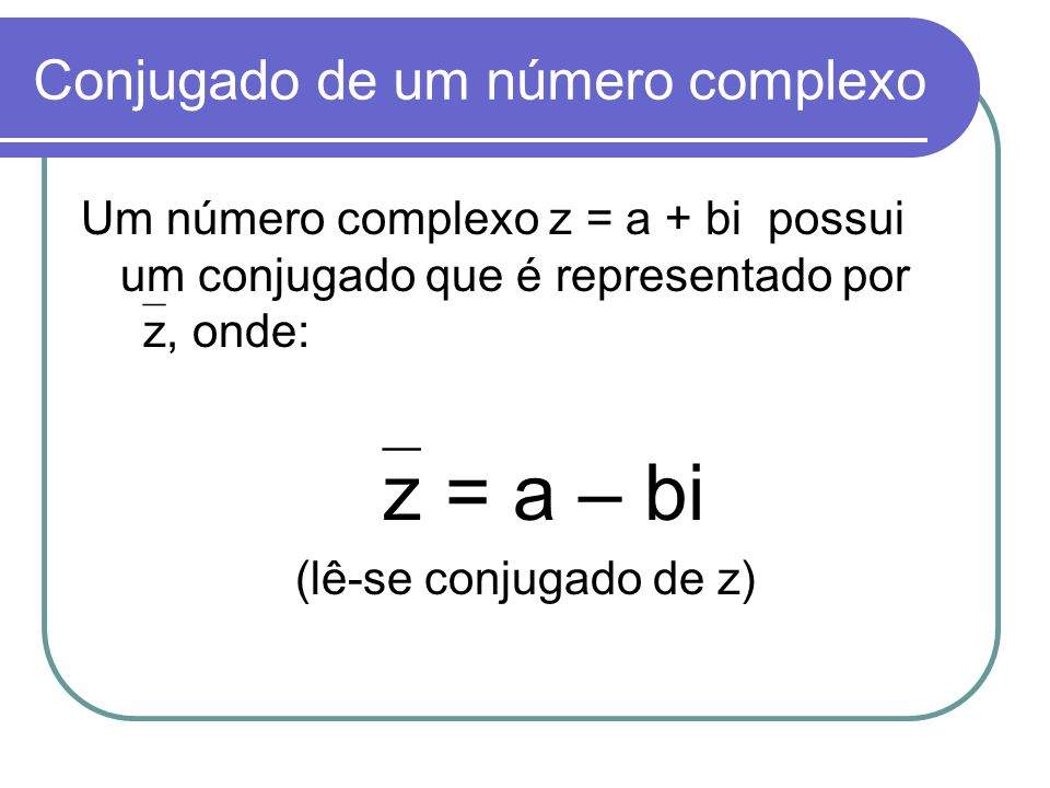 Conjugado de um número complexo