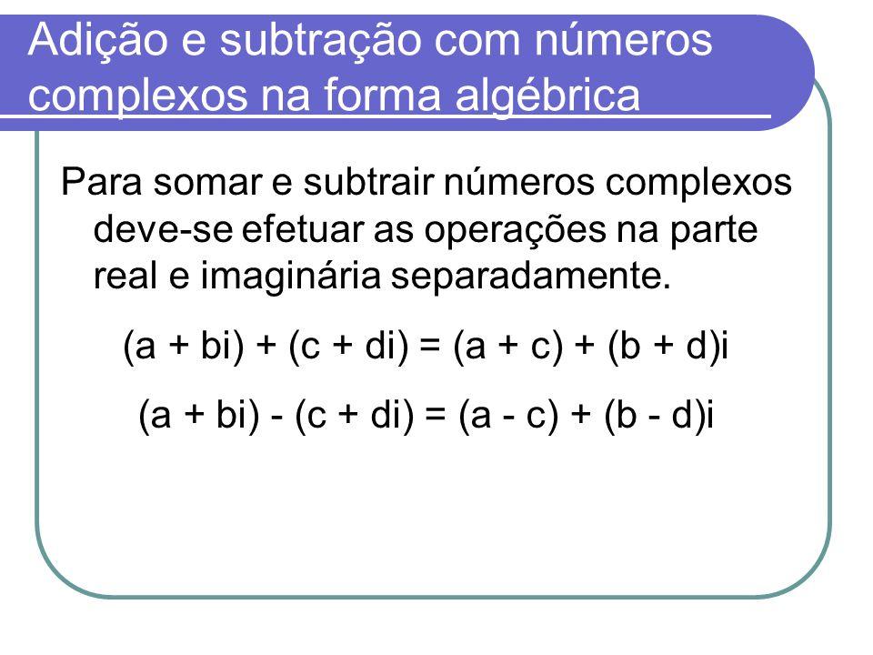 Adição e subtração com números complexos na forma algébrica