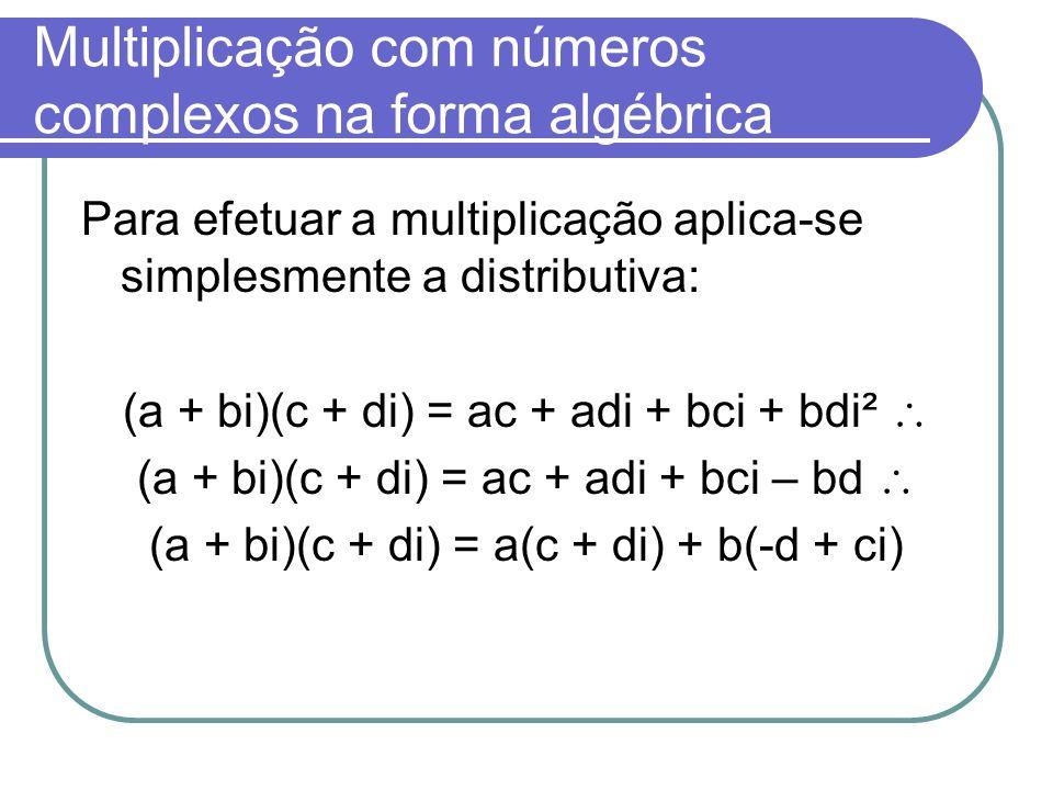 Multiplicação com números complexos na forma algébrica