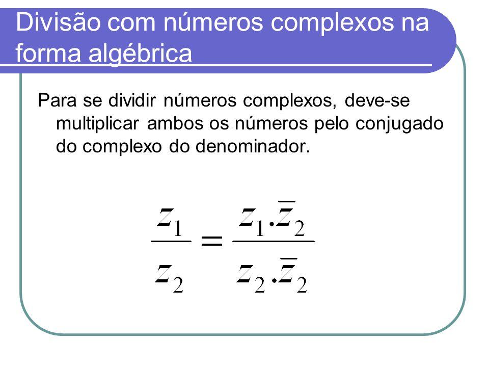 Divisão com números complexos na forma algébrica