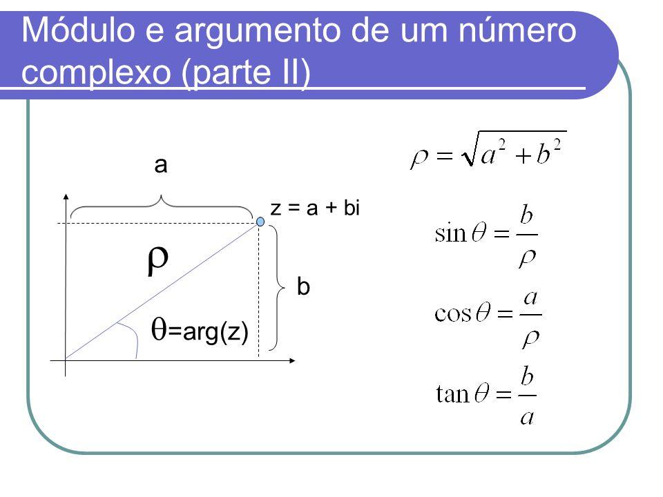 Módulo e argumento de um número complexo (parte II)