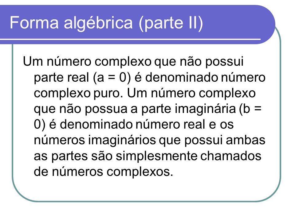 Forma algébrica (parte II)