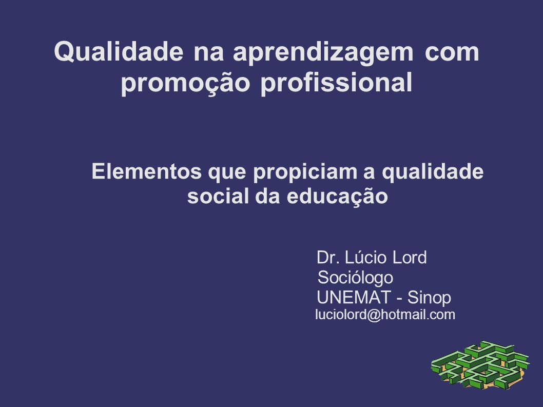 Qualidade na aprendizagem com promoção profissional