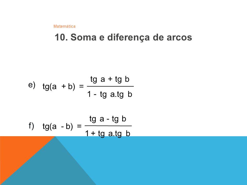 10. Soma e diferença de arcos