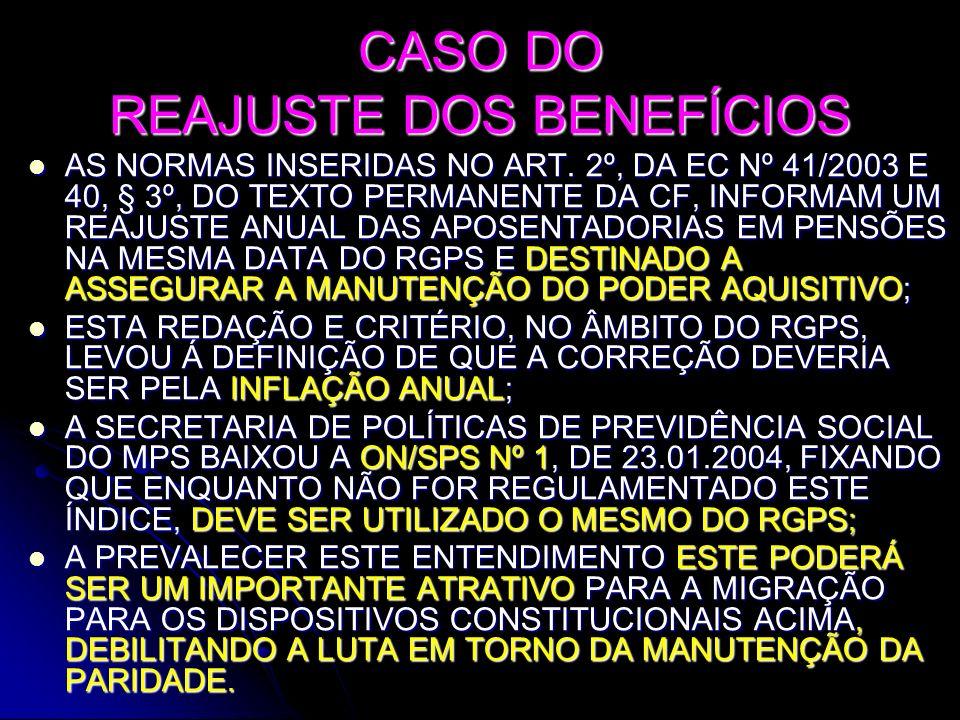 CASO DO REAJUSTE DOS BENEFÍCIOS