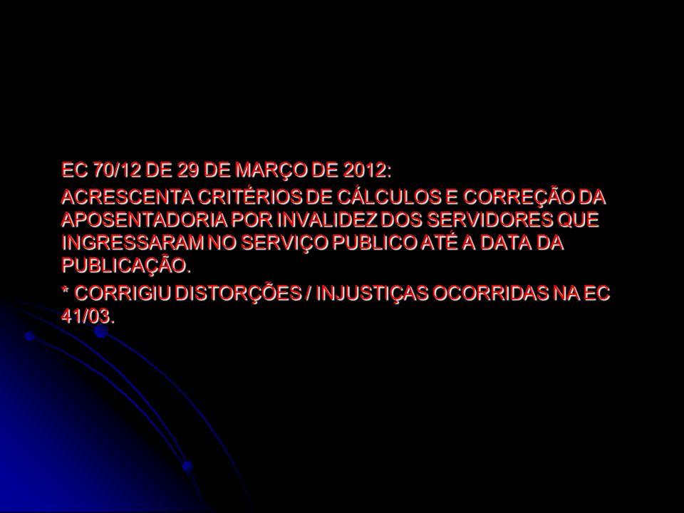 EC 70/12 DE 29 DE MARÇO DE 2012: