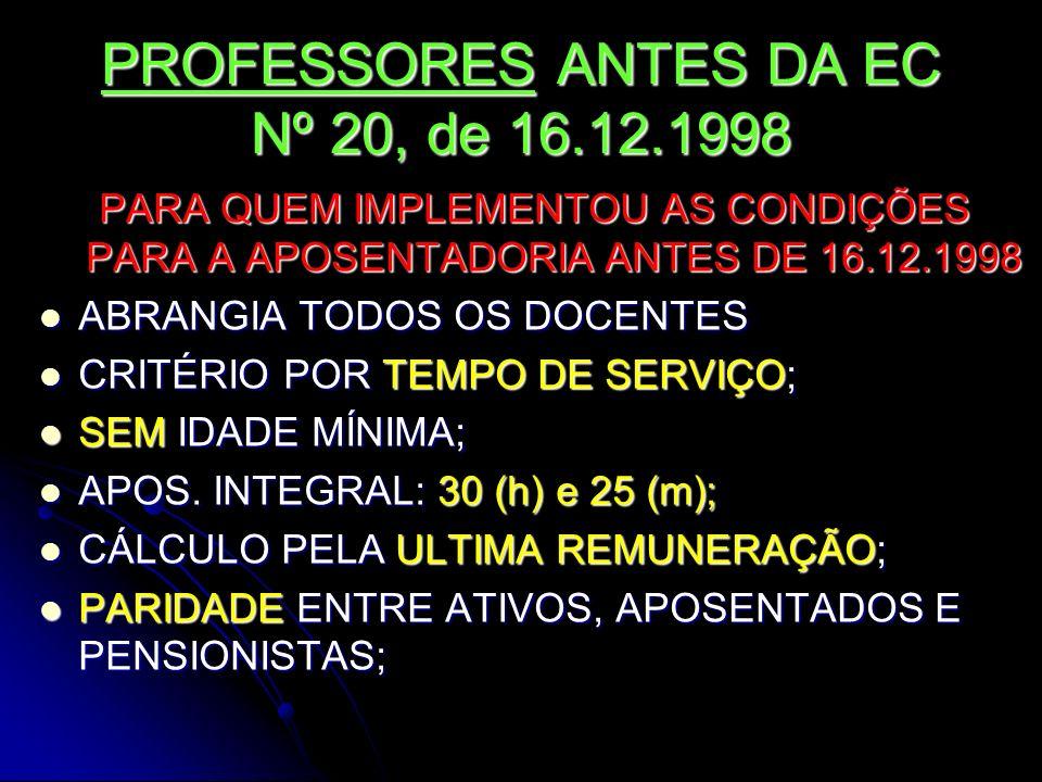 PROFESSORES ANTES DA EC Nº 20, de 16.12.1998