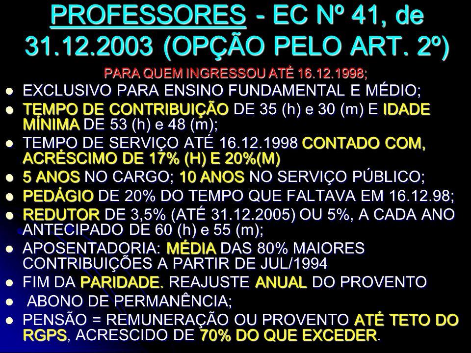 PROFESSORES - EC Nº 41, de 31.12.2003 (OPÇÃO PELO ART. 2º)