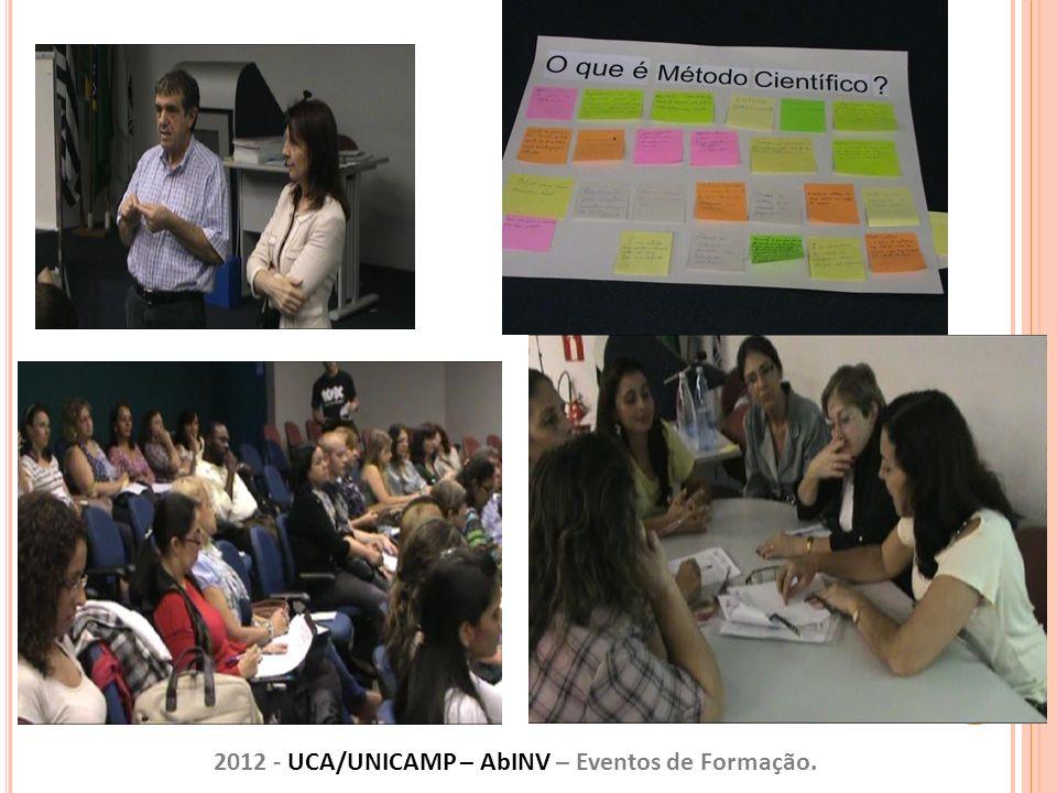 2012 - UCA/UNICAMP – AbINV – Eventos de Formação.