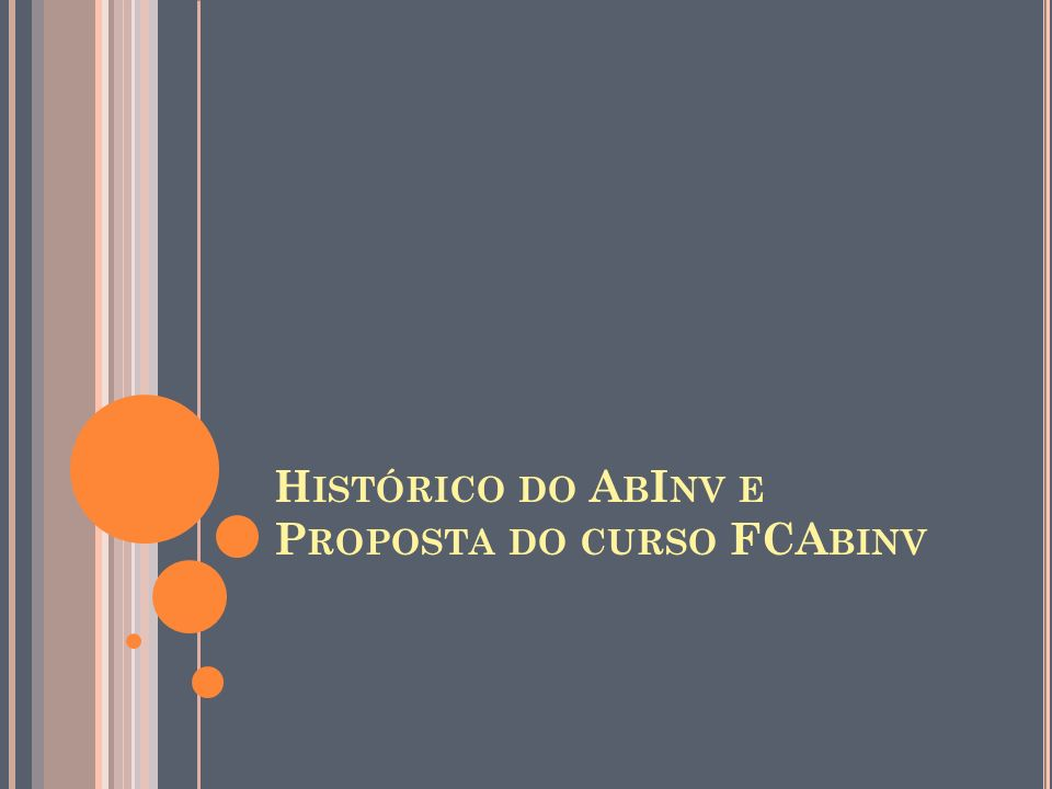 Histórico do AbInv e Proposta do curso FCAbinv