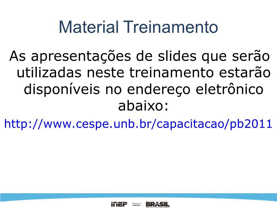 Material Treinamento http://www.cespe.unb.br/capacitacao/pb2011