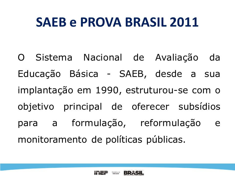 SAEB e PROVA BRASIL 2011